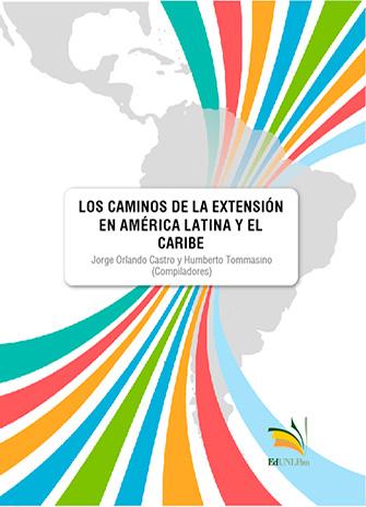 Los Caminos De La Extensión En América Latina Y El Caribe