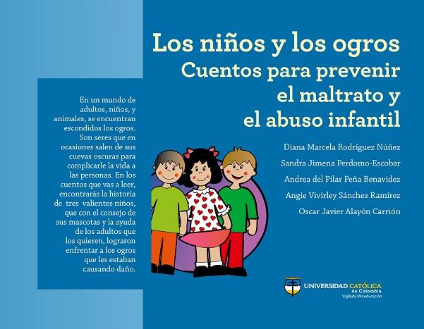 Los niños y los ogros. Cuentos para prevenir el maltrato y el abuso infantil