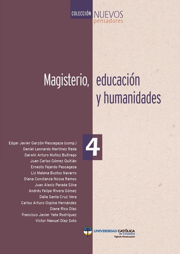 Magisterio, educación y humanidades. Colección Nuevos pensadores N°. 4