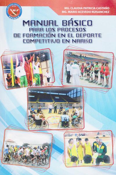 Manual básico para los procesos de formación en el deporte competitivo en Nariño