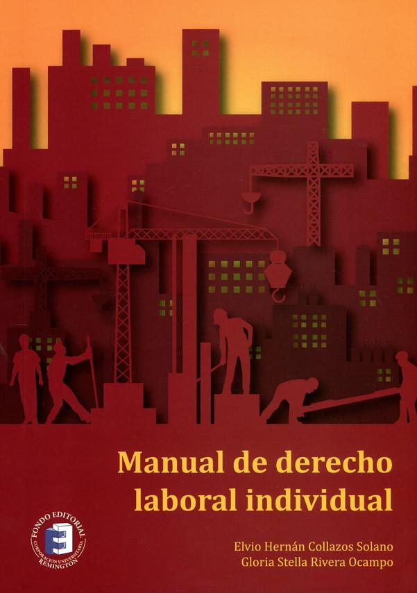 Manual de derecho laboral individual