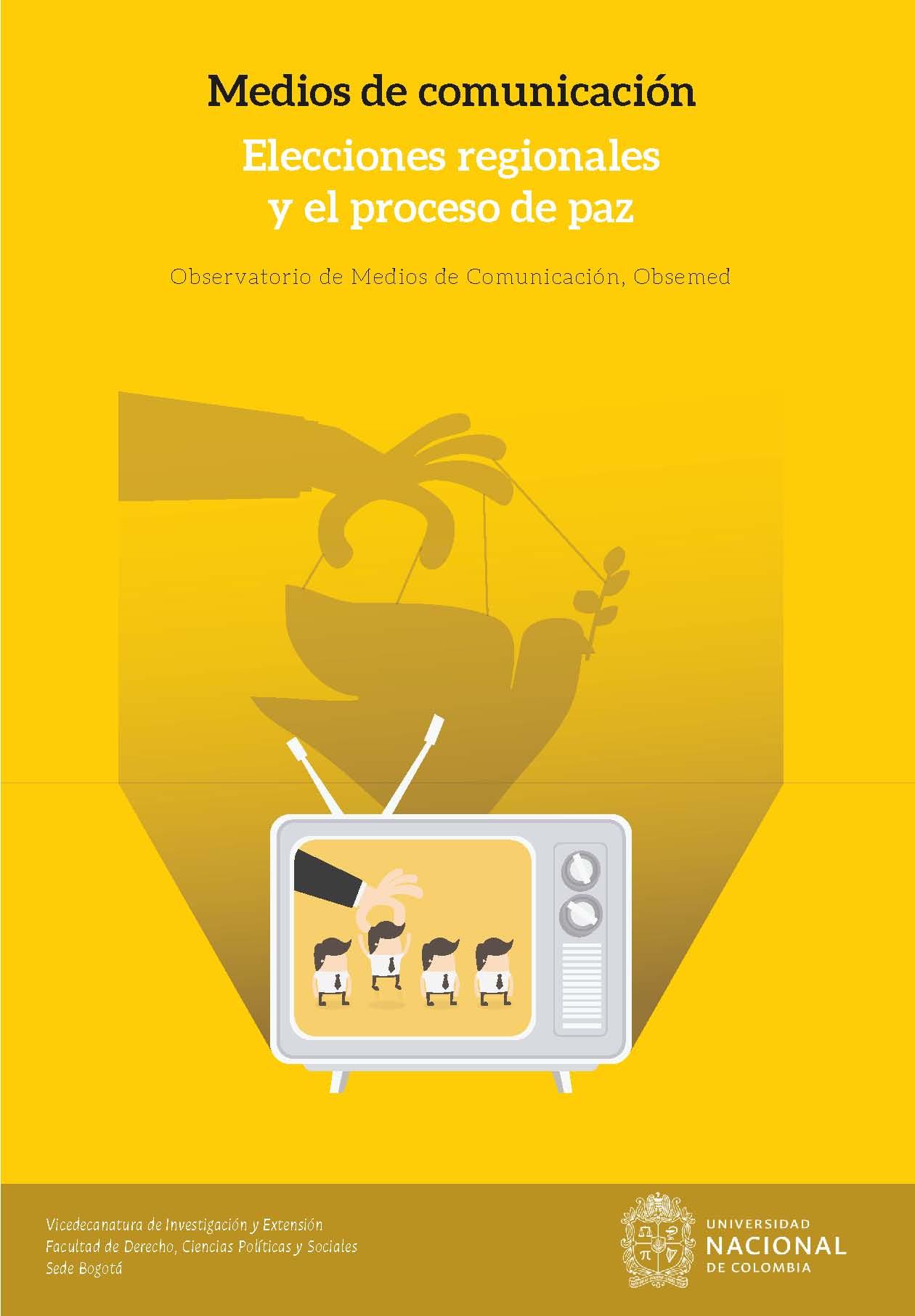 Medios de comunicación. Elecciones regionales y proceso de paz