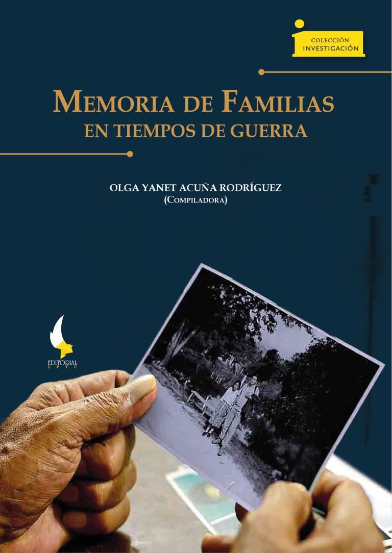 Memoria de familias en tiempos de guerra