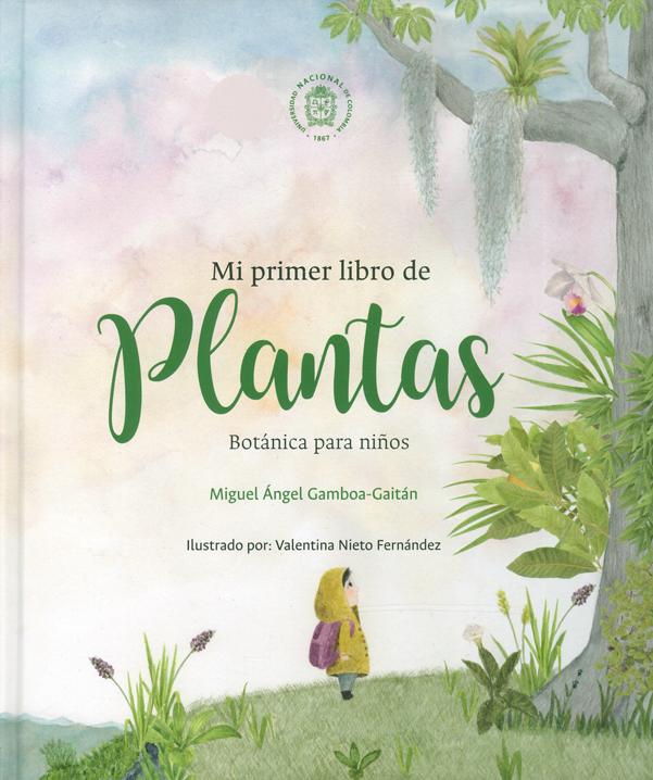 Mi primer libro de Plantas. Botánica para niños