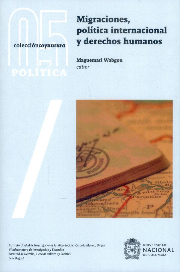 Migraciones, política internacional y derechos humanos
