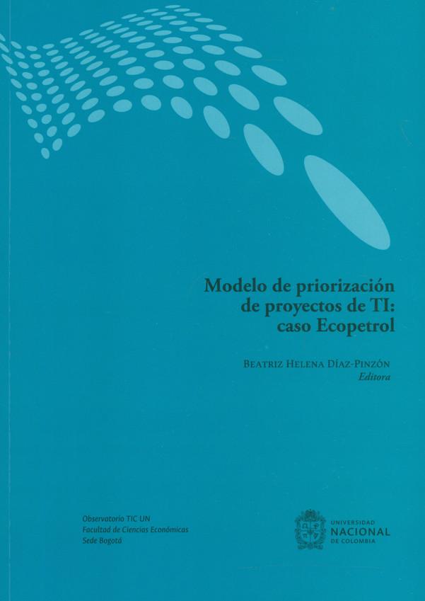 Modelo de priorización de proyectos de TI: caso Ecopetrol