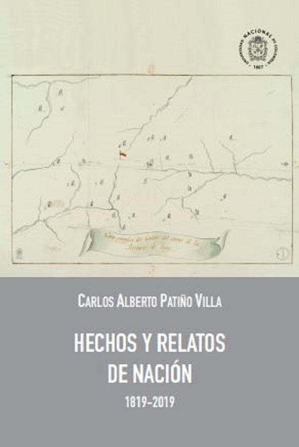 Hechos y relatos de nación : 1819-2019