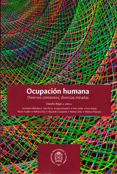 Ocupación humana .Diversos contextos, diversas miradas
