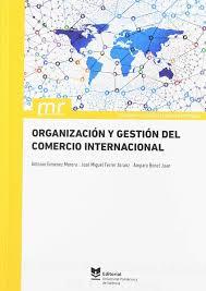 Organización Y Gestión Del Comercio Internacional