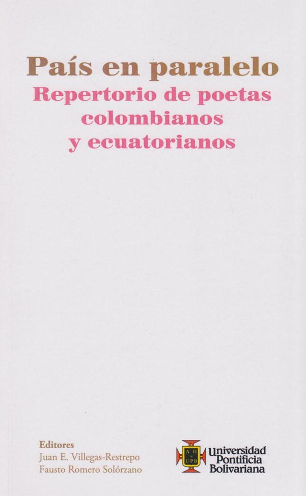 País en Paralelo Repertorio de Poetas Colombianos y Ecuatorianos