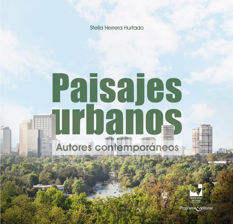 Paisajes urbanos: autores contemporáneos