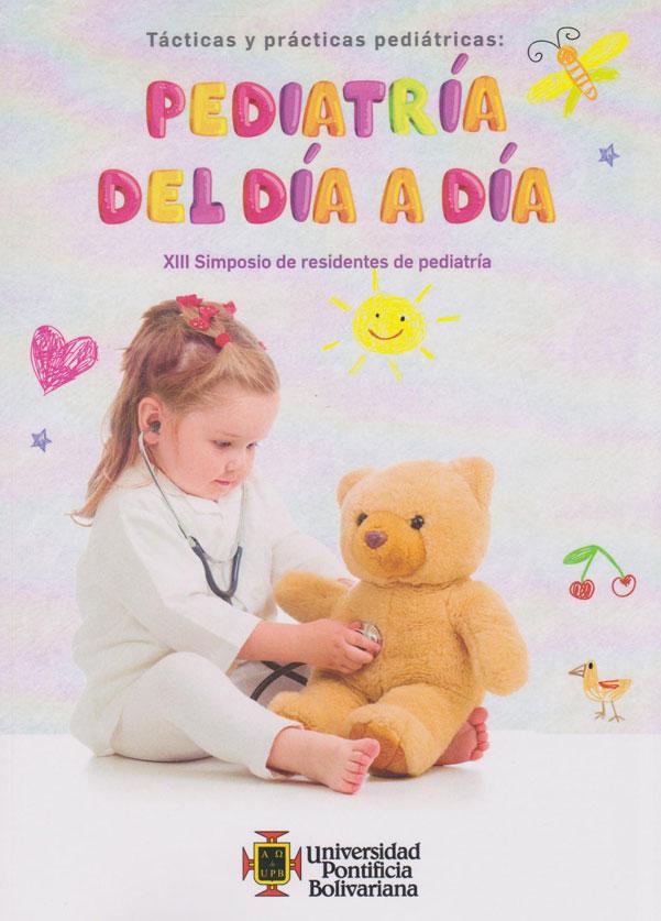 Pediatría del Día a Día. XIII Simposio de residentes de pediatría.
