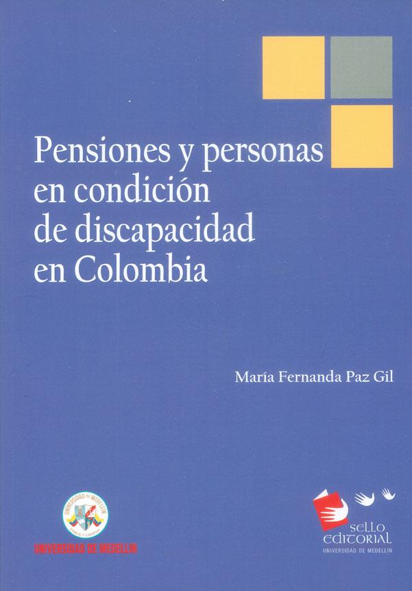Pensiones y personas en condición de discapacidad en Colombia
