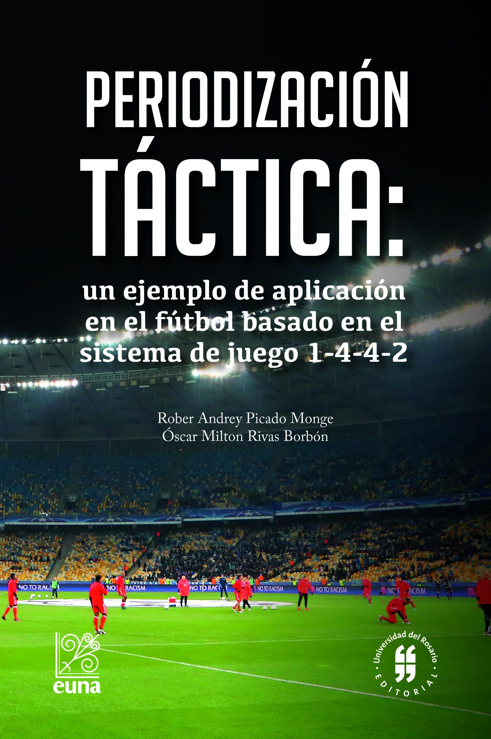 Periodización táctica  un ejemplo de aplicación en el fútbol basado en el  sistema de juego c4c93bcc15886