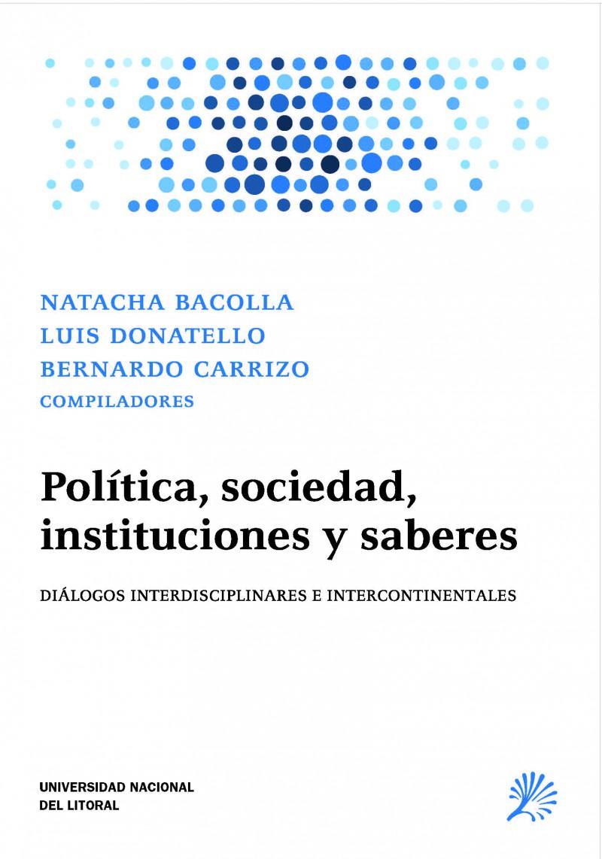 Política, Sociedad, Instituciones Y Saberes
