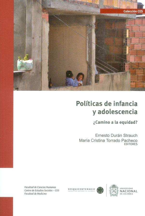 Políticas de infancia y adolescencia: ¿Camino a la equidad?