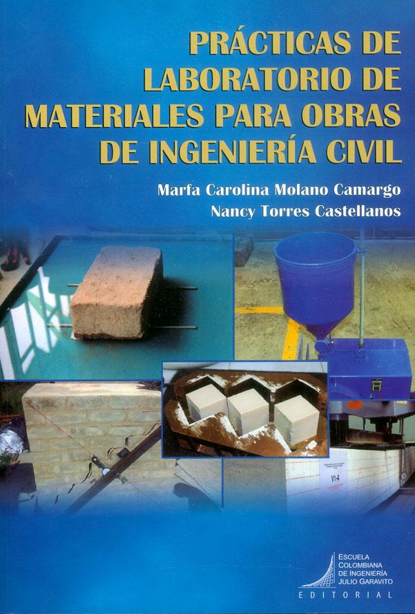 Prácticas de laboratorio de materiales para obras de ingeniería civil