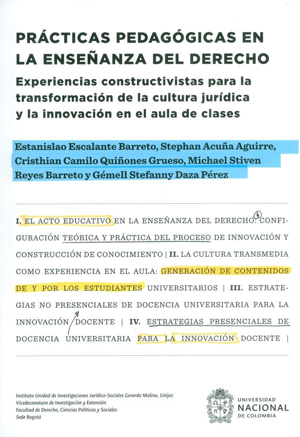 Prácticas pedagógicas en la enseñanza del derecho. Experiencias Constructivas para la transformación de la cultura jurídica y la innovación en el aula de clases