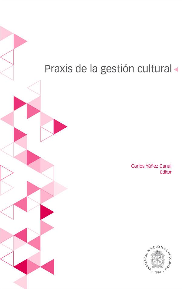 Praxis de la gestión cultural