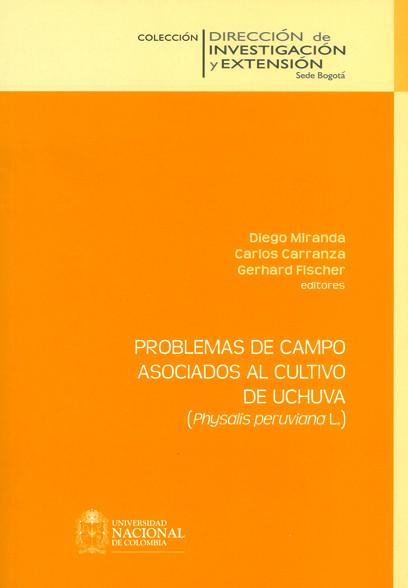 Problemas de campo asociados al cultivo de uchuva