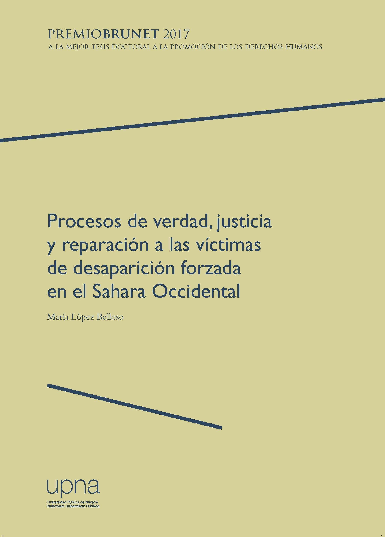 Procesos De Verdad, Justicia Y Reparación A Las Víctimas De Desparición Forzada En El Sahara Occidental