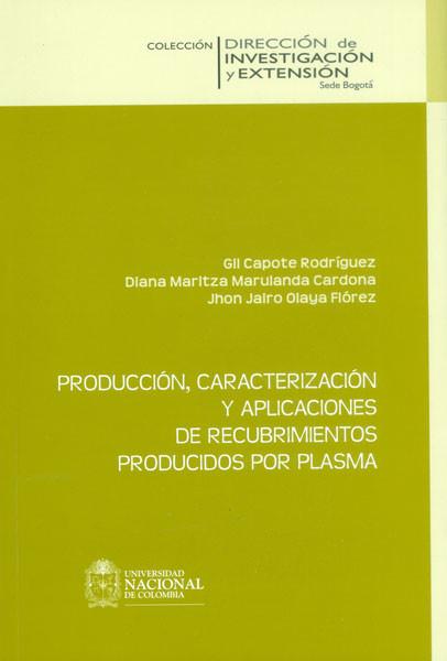 Producción, caracterización y aplicaciones de recubrimientos producidos por plasma