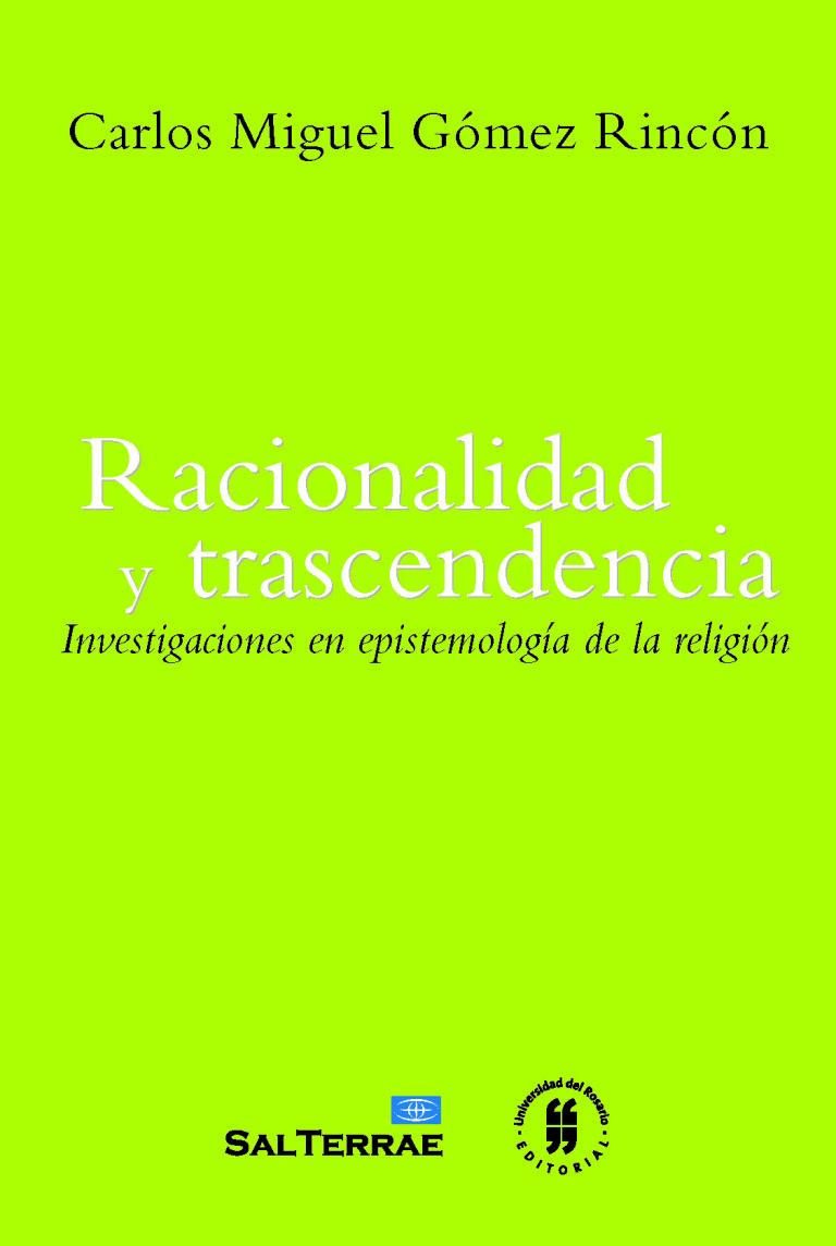 Racionalidad y trascendencia. Investigaciones en epistemología de la religión
