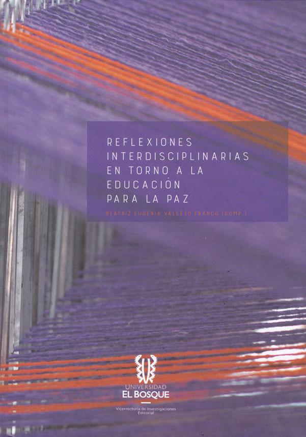 Reflexiones interdisciplinarias en torno a la educación para la paz