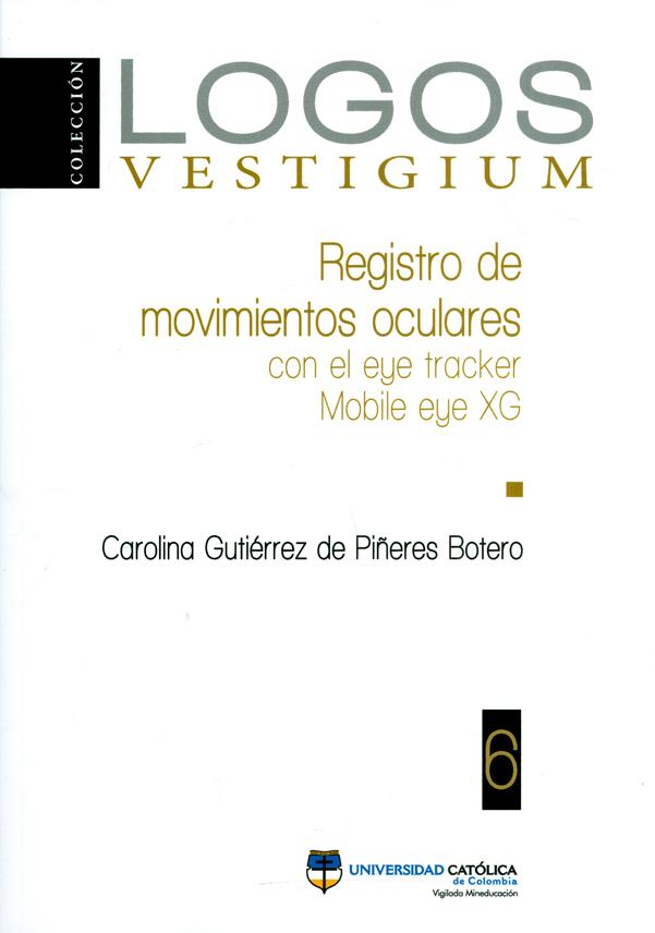 Registro de movimientos oculares con el eye tracker Mobile eye XG. Colección Logos Vestigium N°.6