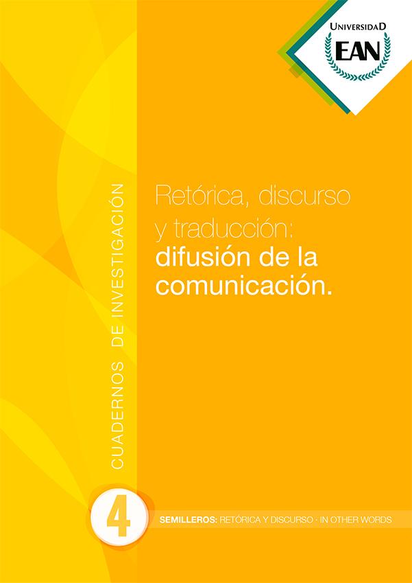 Retórica, discurso y traducción: difusión de la comunicación