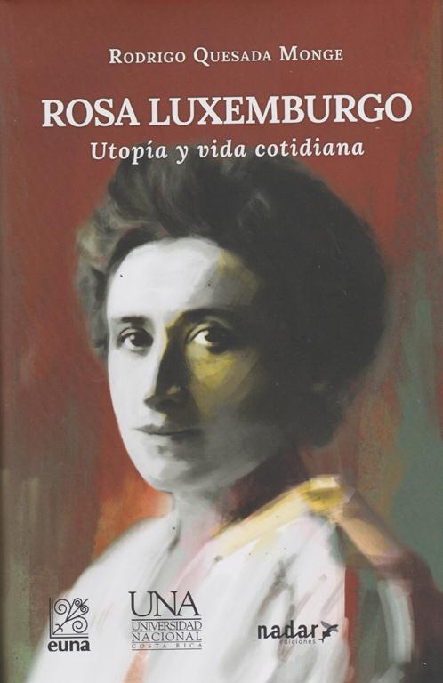 Rosa Luxemburgo. Utopía Y Vida Cotidiana