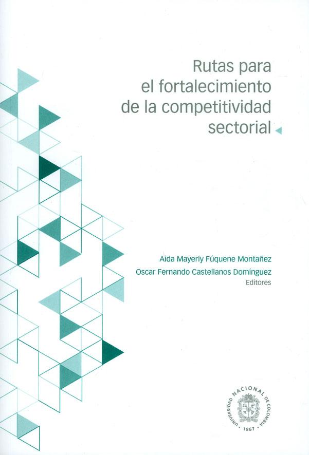 Rutas para el fortalecimiento de la competitividad sectorial