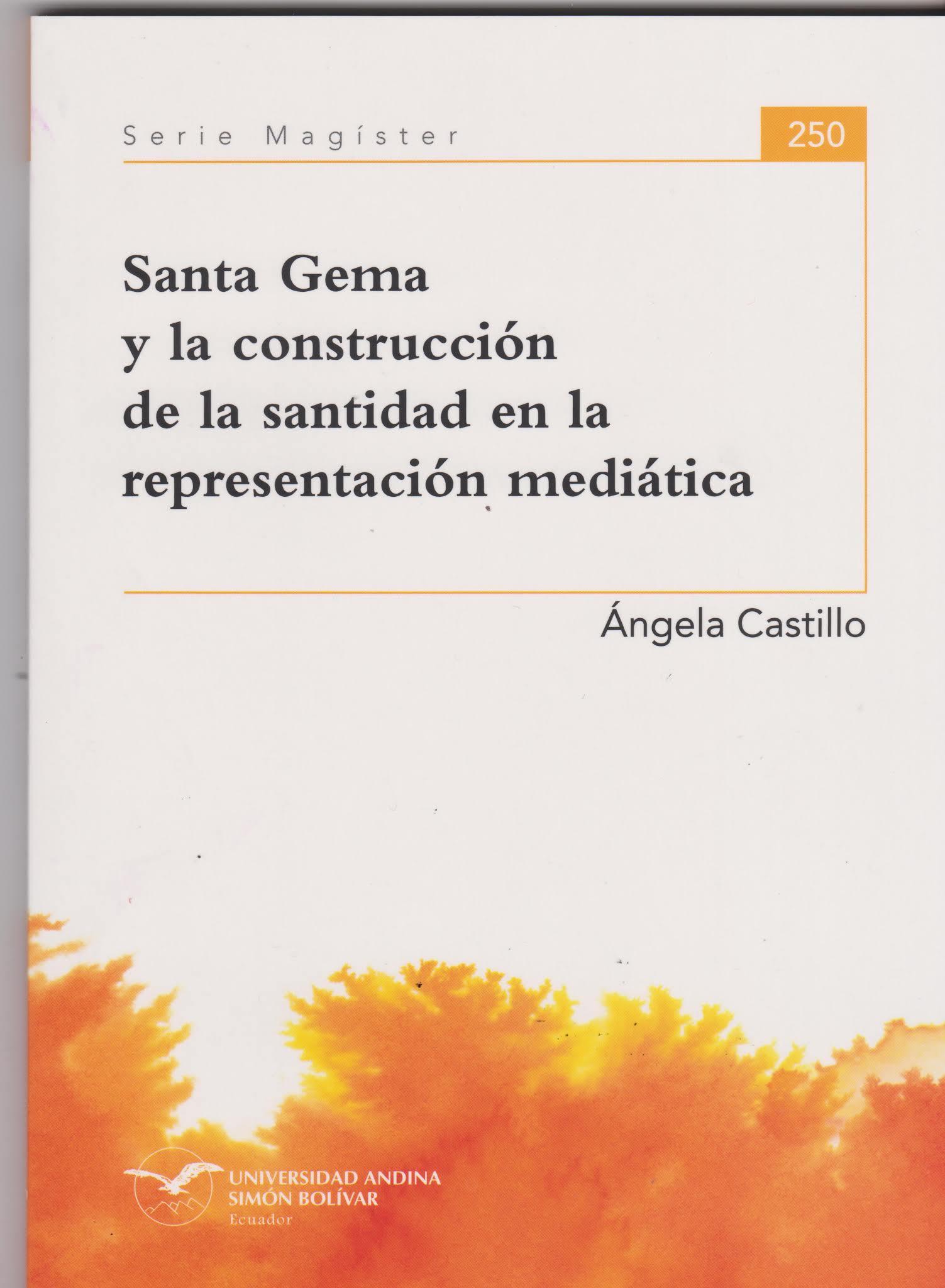 Santa Gema Y La Contrucción De La Santidad En La Representación Mediática