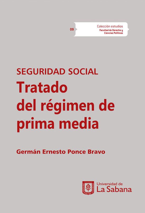 Seguridad social: Tratado del régimen de prima media