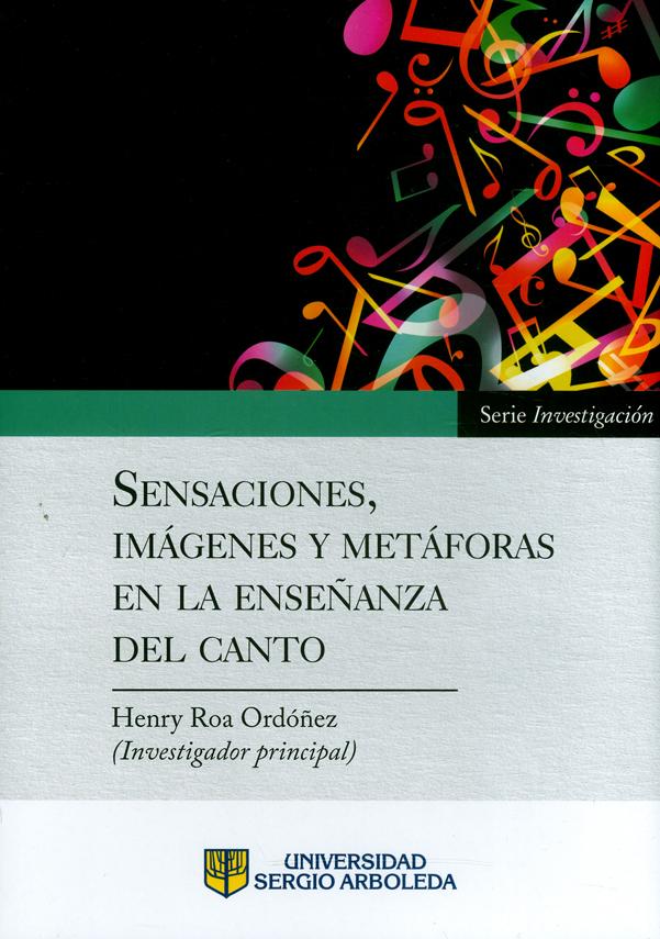 Sensaciones, imágenes y metáforas en la enseñanza del canto