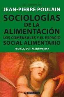 Sociologías De La Alimentación. Los Comensales Y El Espacio Social Alimentario