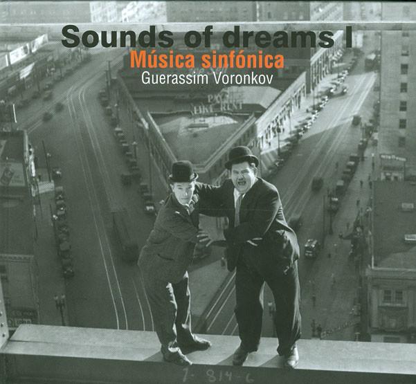 Sounds Of Dreams I. Música Sinfónica