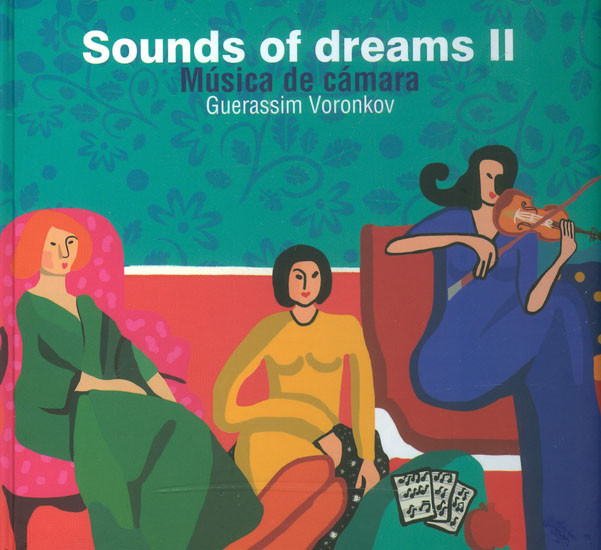 Sounds Of Dreams II. Música De Cámara