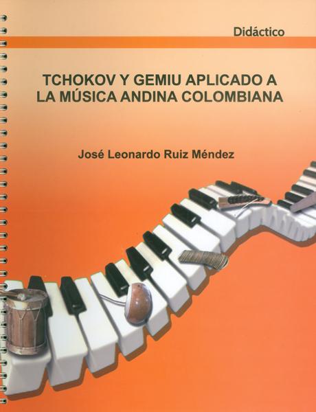 Tchokov y Gemiu aplicado a la música andina colombiana