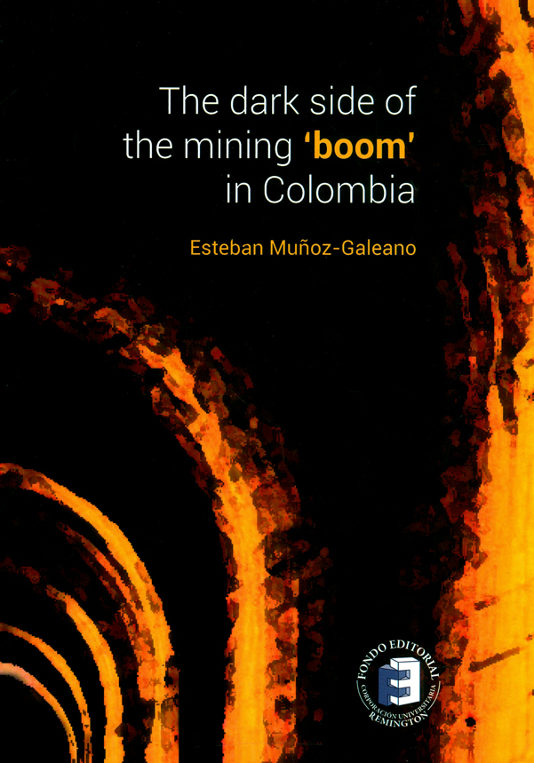 The dark side of the mining 'boom' in Colombia