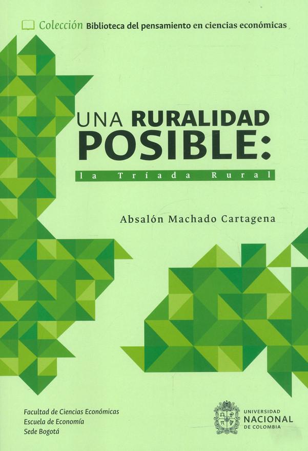 Una ruralidad posible: la Tríada Rural