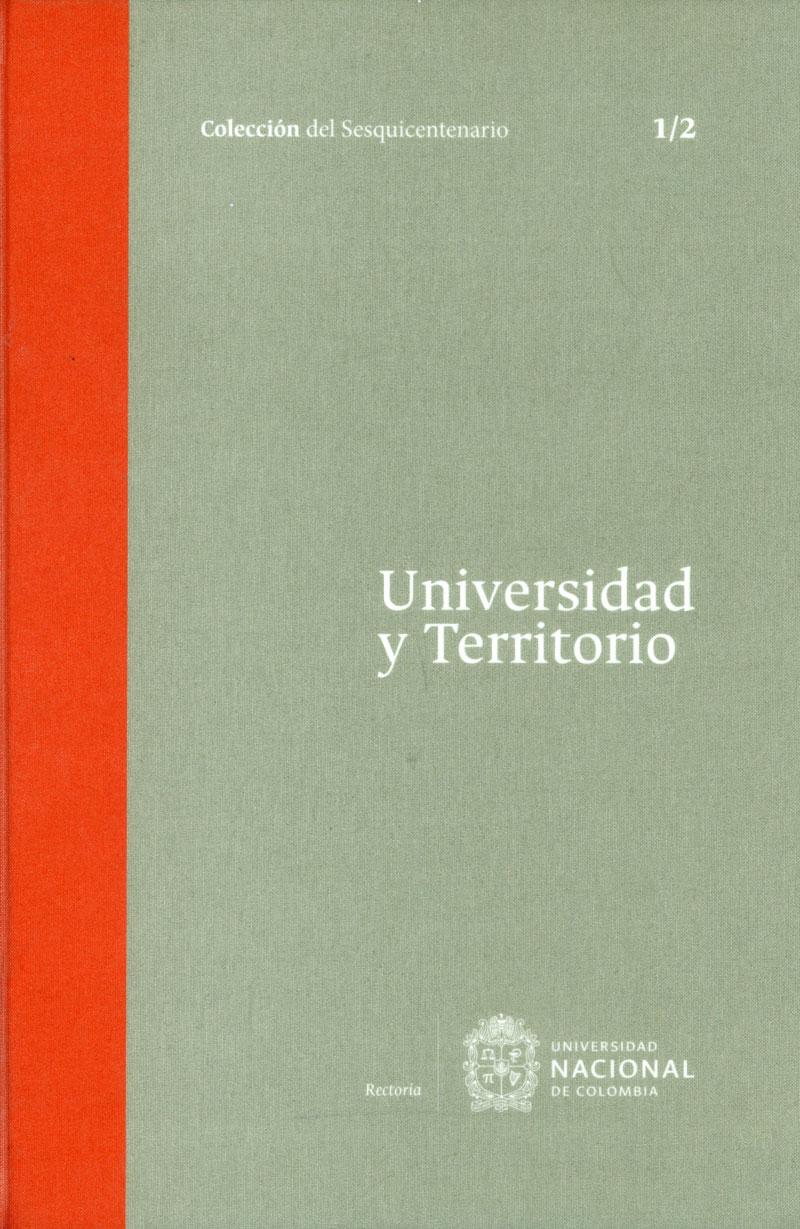 Universidad y territorio Tomo I. 1/2