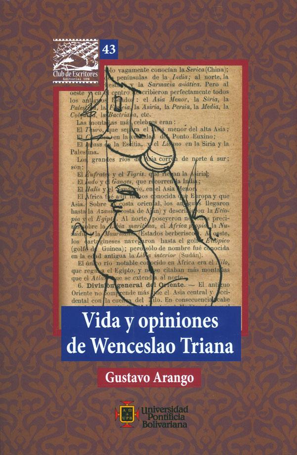 Resultado de imagen para vida y opiniones de wenceslao triana