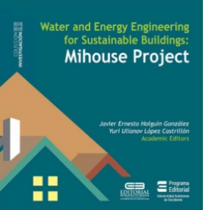 Water and Energy Engineering for Sustainable Buildings Mihouse Project