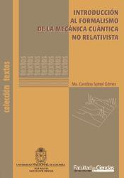 Introducción al formalismo de la mecánica cuántica no relativista