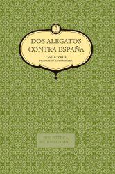 Dos alegatos contra España. Vol. 3