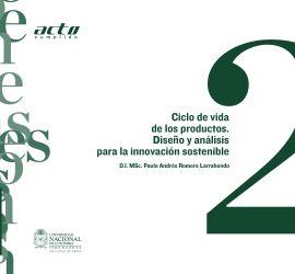 Ciclo de vida de los productos. Diseño y análisis para la innovación sostenible
