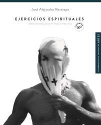 Ejercicios espirituales. Maestría interdisciplinar en teatro y artes vivas