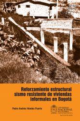 Reforzamiento estructural sismo resistente de viviendas informales en Bogotá