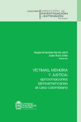 Víctimas, memoria y justicia